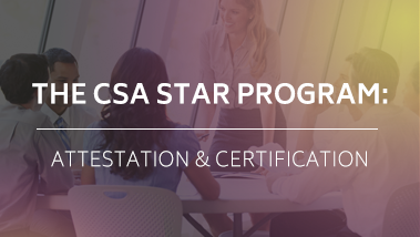 The CSA STAR Program - Attestation and Certification